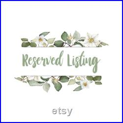 Reserved for Tammy Rogers Rhode